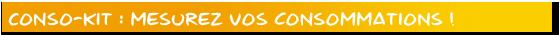 conso-kit - mesurez vos consommations